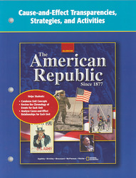 The American Republic Since 1877, Cause and Effect Transparencies, Strategies and Activities