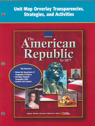 The American Republic to 1877, Unit Map Overlay Transparencies, Strategies and Activities