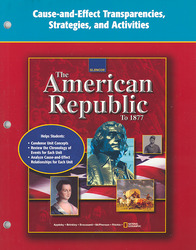 The American Republic to 1877, Cause and Effect Transparencies, Strategies and Activities