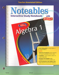 Glencoe Algebra 1, Noteables: Interactive Study Notebook with Foldables, Teacher Edition