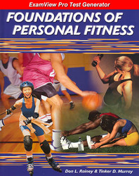 Foundations of Personal Fitness, ExamView Pro Test Generator