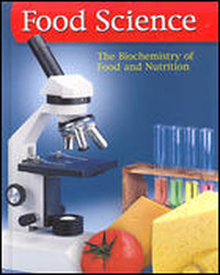 Food Science: The Biochemistry of Food & Nutrition, Lab Manual, Student Edition