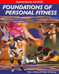 Foundations of Personal Fitness, TeacherWorks CD-ROM