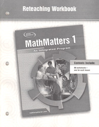 MathMatters 1: An Integrated Program, Reteaching Workbook