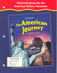 The American Journey To World War 1, Universal Access for the American History Classroom