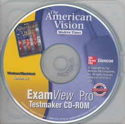 The American Vision: Modern Times, Examview Pro Testmaker