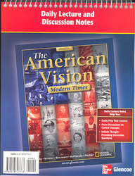 The American Vision, Modern Times, Daily Lecture and Discussion Notes