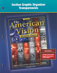 The American Vision: Modern Times, Graphic Organizer Transparencies, Strategies and Activities