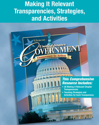 United States Government: Democracy in Action, Making It Relevant Transparencies, Strategies and Activities