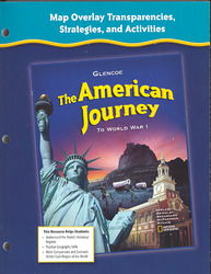 The American Journey to World War 1, Map Overlay Transparencies, Strategies and Activities