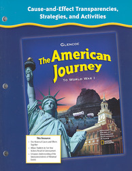 The American Journey to World War 1, Cause-and-Effect Transparencies, Strategies and Activities
