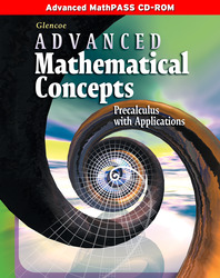 Advanced Mathematical Concepts: Precalculus with Applications, Advanced MathPASS CD-ROM