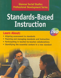 Social Studies Grades 6-12 Professional Development Series, Standards-Based Instruction DVD