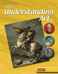 Understanding Art, Student Edition