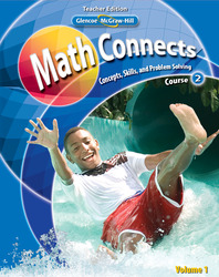 Math Connects: Concepts, Skills, and Problem Solving, Course 2, Teacher Wraparound Edition, Volume 1