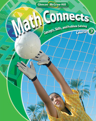 Math Connects: Concepts, Skills, and Problem Solving, Course 3, Student Edition