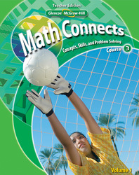 Math Connects: Concepts, Skills, and Problem Solving, Course 3, Teacher Wraparound Edition, Volume 1