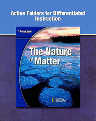 Glencoe Physical Science Modules, Nature of Matter, Grade 8, Active Folders for Differentiated Instruction