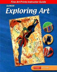Glencoe Introducing Art, Fine Art Prints Instructor Guide