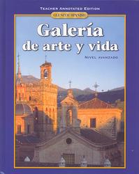 Galeria de arte y vida, Teacher Annotated Edition