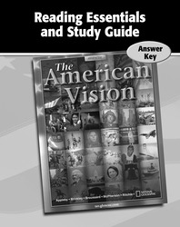 The American Vision, Reading Essentials and Study Guide, Answer Key