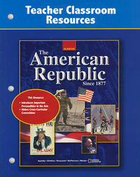 The American Republic Since 1877, Teacher Classroom Resources
