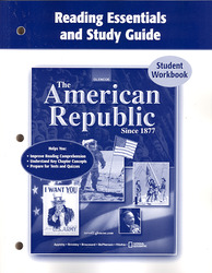 The American Republic Since 1877, Reading Essentials and Study Guide, Workbook