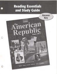 The American Republic Since 1877, Reading Essentials and Study Guide, Answer Key