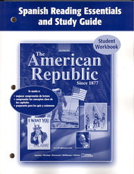 The American Republic Since 1877, Spanish Reading Essentials and Study Guide, Workbook