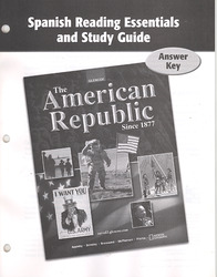 The American Republic Since 1877, Spanish Reading Essentials and Study Guide, Answer Key