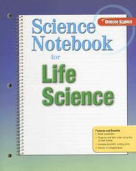 Glencoe Life iScience, Grade 7, Science Notebook, Teacher Edition