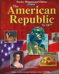 The American Republic to 1877, Teacher Wraparound Edition