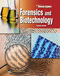Glencoe Biology, Forensics Laboratory Manual, Teacher Edition