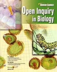 Glencoe Biology, Open Inquiry in Biology, Teacher Edition