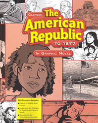 The American Republic to 1877, American History in Graphic Novel