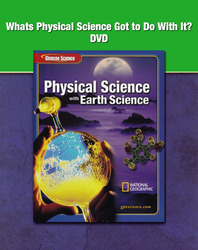 Glencoe Physical Science with Earth Science, Grade 8, What's Physical Science Got to Do With It? DVD