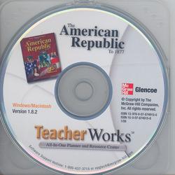 The American Republic to 1877, TeacherWorks™ CD-ROM