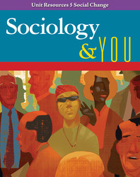 Sociology & You, Unit Resources 5 Social Change