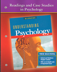 Understanding Psychology, Readings and Case Studies in Psychology