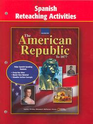 The American Republic to 1877, Spanish Reteaching Activities