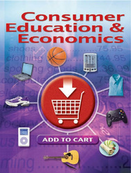 Consumer Education And Economics, Student Edition