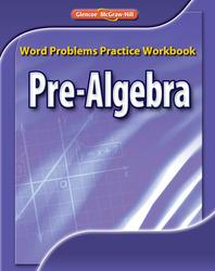Pre-Algebra, Word Problems Practice Workbook