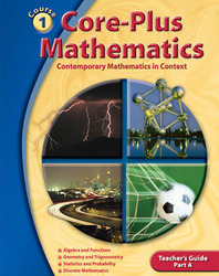 Core-Plus Mathematics: Contemporary Mathematics In Context, Course 1 Part A, Teacher's Guide'