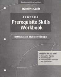 Algebra Prerequisite Skills Workbook: Remediation and Intervention,  Teacher's Guide'