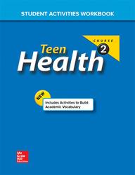 Teen Health, Course 2, Student Activities Workbook
