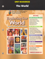 Exploring Our World, Unit Resources The World