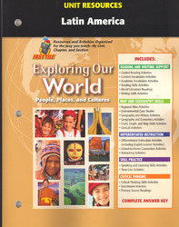 Exploring Our World, Unit Resources Latin America