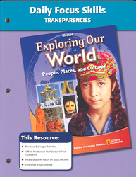 Exploring Our World, Daily Focus Skills Transparencies, Strategies, and Activities