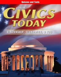 Civics Today: Citizenship, Economics, & You, Quizzes and Tests