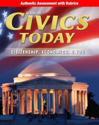 Civics Today: Citizenship, Economics, & You, Authentic Assessment with Rubrics